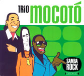 SAMBA ROCK / TRIO MOCOTO